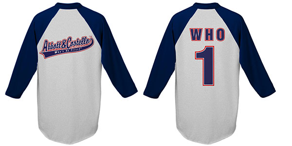 Who's On First? Jersey Tees with Raglan Sleeve - Click Image to Close